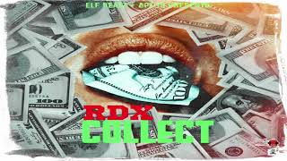 RDX - Collect - Dirty [Official Audio] (Apt.19 Music/Elf Beatz) Jul. 2018