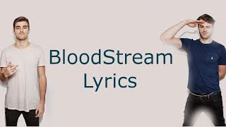 The Chainsmokers - Bloodstream Lyrics