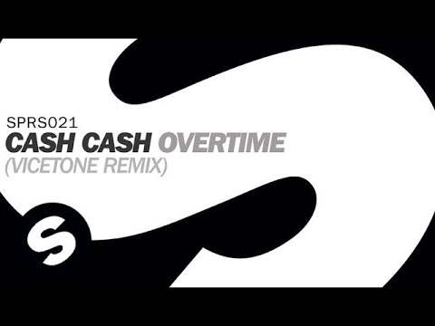 cash-cash-overtime-vicetone-remix-spinnin-records