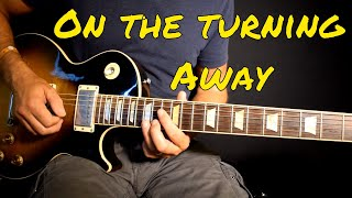 Pink Floyd - On The Turning Away solo cover