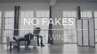 LES TWINS -- NO FAKES