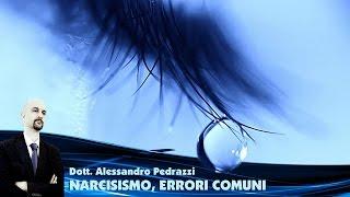 Narcisismo, errori comuni