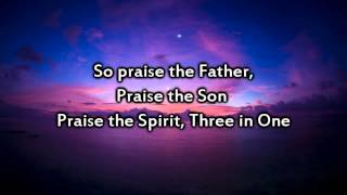 Chris Tomlin   Praise the Father Praise the Son   Instrumental