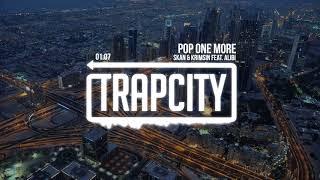 Skan & Krimsin - Pop One More (feat. Alibi)