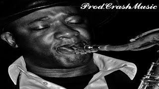 Too Late - Smooth Jazz Hip Hop Rap Instrumental Saxophone Beat 2015