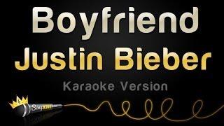 Justin Bieber - Boyfriend (Karaoke Version)