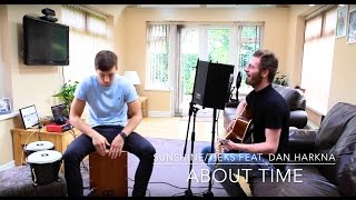 Sunshine/TIEKS Feat. Dan Harkna - About Time Cover