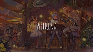 「Nightcore」- Weekend (BoTalks feat. Laura Marano)