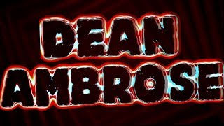 ► Dean Ambrose 3rd Custom Titantron || Retaliation V1 ◄