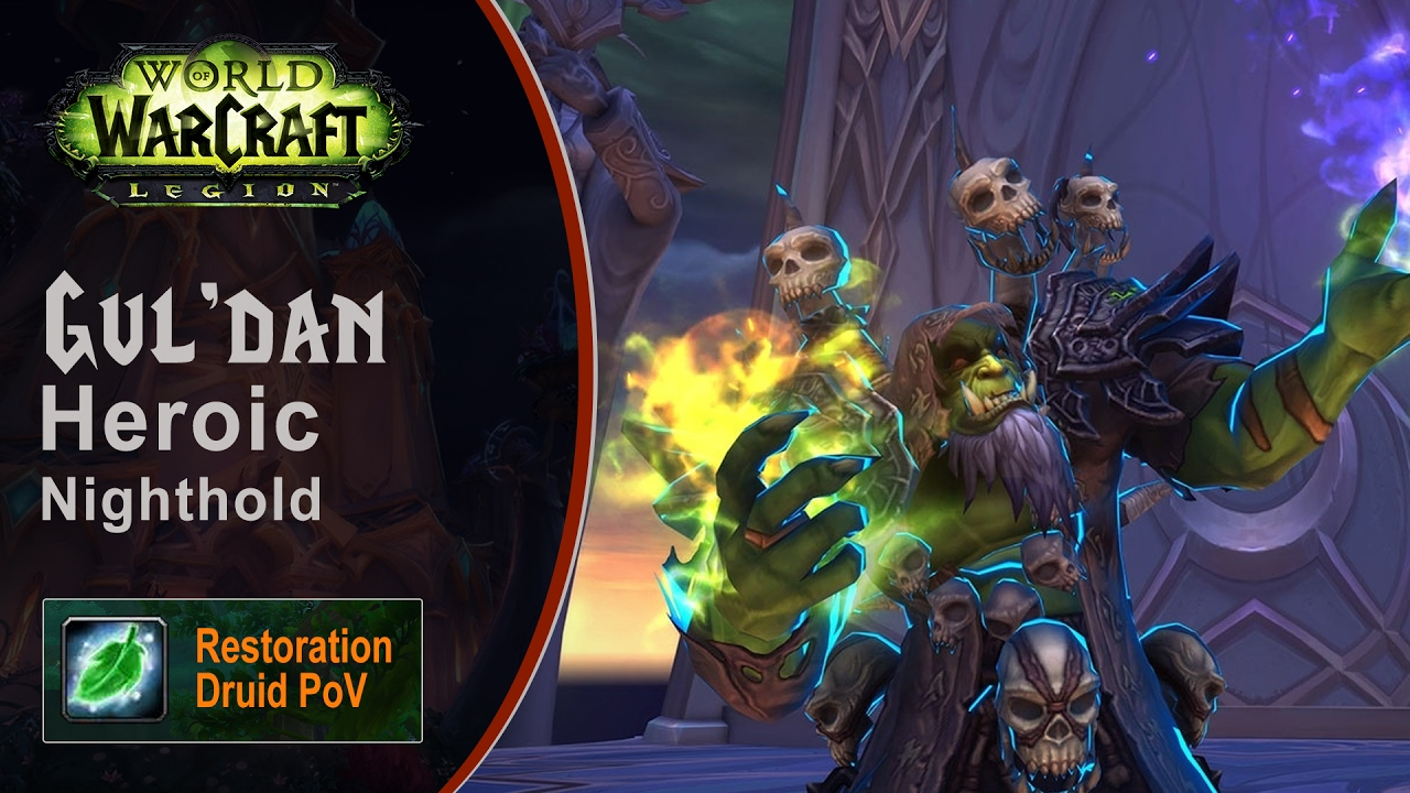 [LGN] Gul'dan, Heroic Nighthold, Restoration Druid PoV (Game Sounds Only)