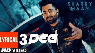 "3 Peg Sharry Mann Lyric Video | ""Latest Punjabi Songs"" 2016 | T-Series Apnapunjab"