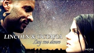 """Lincoln & Octavia - """"Lay me down"""""""