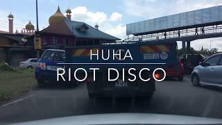 Huha - Riot Disco