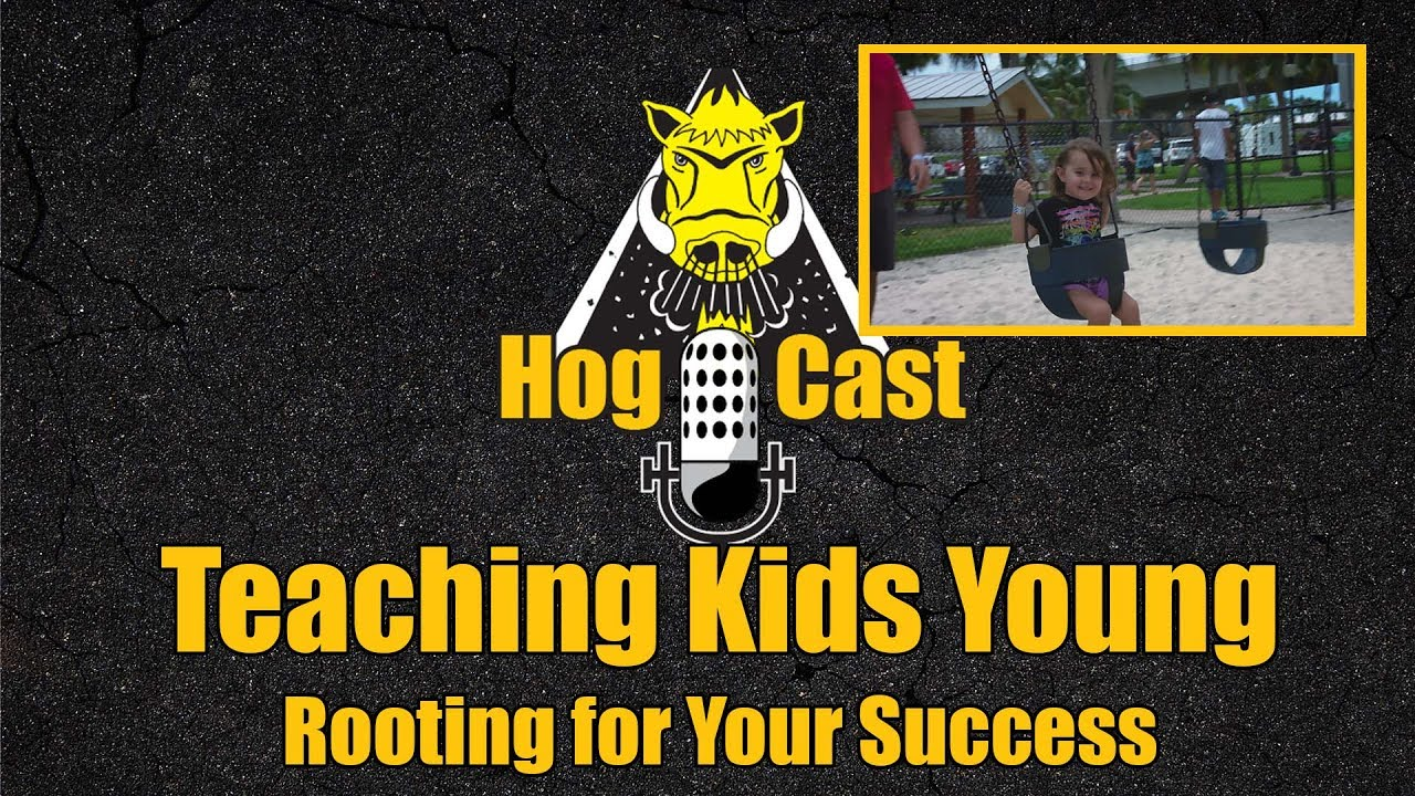 Hog Cast - Teaching Kids Young