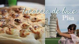 Pisa + FOCACCIA DE BRIE | Especial Itália