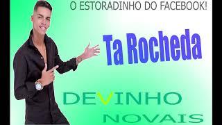 Tá Rocheda (DEVINHO NOVAIS)
