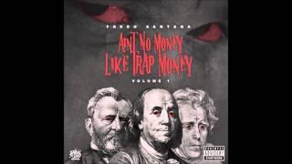 Fredo Santana Type Beat - Ain't No Money Like Trap Money (prod.by Filthy808)