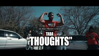 "Tada ""Thoughts"" (Music video) Shoy by. @Darealmurko"