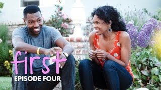FIRST | Episode 4 -