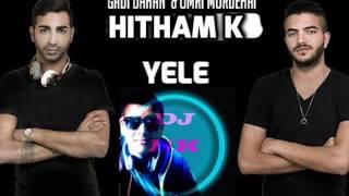 Gadi Dahan & Omri Mordehai & hitham k - yele (Original Mix)