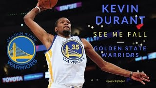 Kevin Durant  - See Me Fall Mix [HD] (2017 NBA Season)