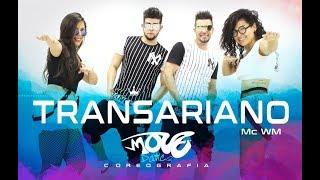 TRANSARIANO - Mc WM - Move Dance Brasil - Coreografia