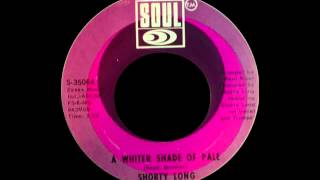 Shorty Long - A Whiter Shade Of Pale (Procol Harum Cover)