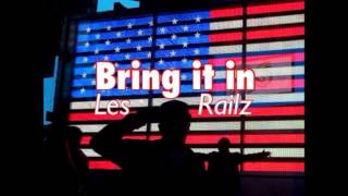 Les- Bring It In ft. Railz (Official Ne Years Anthem)