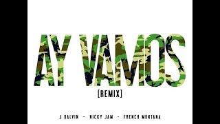 Ay vamos Remix 2015 - J balvin ft nicky jam
