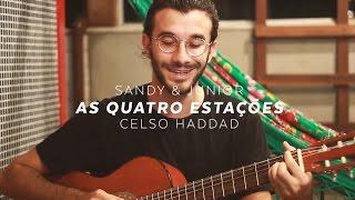 Sandy & Junior - As Quatro Estações (Celso Haddad)