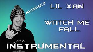 Lil Xan - Watch Me Fall INSTRUMENTAL