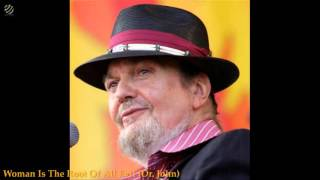 Woman Is The Root Of All Evil - Dr.John (HQ Audio)