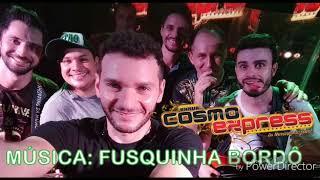 """Música """" Fusquinha Bordô """" / BANDA COSMO EXPRESS"""