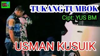 Usman KuSuiK Terbaru 2018 Tukang Tumbok# width=