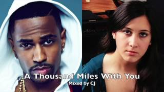 A Thousand Miles With You (Explicit)