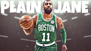 "Kyrie Irving ""Plain Jane"" Celtics Mix  ᴴᴰ"
