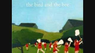 The Bird And The Bee - Fucking Boyfriend