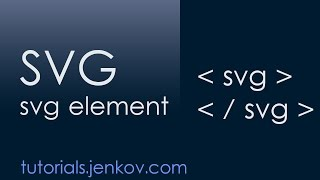 SVG - The svg element