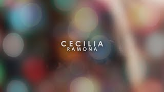 Ramona - Cecilia