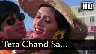 Tera Chand Sa Chehra - Sunil Shetty - Deepti Bhatnagar - Hum Se Badhkar Kaun - Bollywood Songs