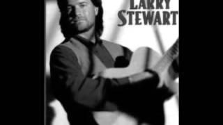Larry Stewart -- Alright Already