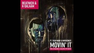"""Beatnick & K Salaam ft  Tech N9ne & Wrekonize   """"Movin It"""" Instrumental"""