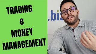 L'importanza del MONEY MANAGEMENT nel Trading
