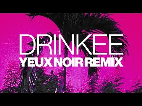 Sofi Tukker - Drinkee (Yeux Noir Remix)