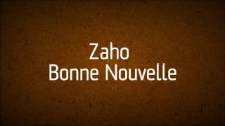 Zaho - Bonne nouvelle (Lyrics video)