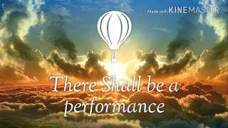 There Shall be a performance 2017 Song