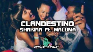 CLANDESTINO ✘ SHAKIRA ✘ MALUMA ✘ DJ SEXTO