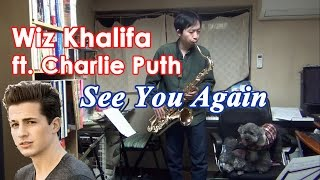 See You Again (Wiz Khalifa ft. Charlie Puth) Tenor Saxophone & Alto Saxophone Cover