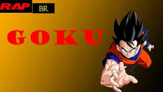 Rap Tributo #1 Goku (Dragon Ball Z)