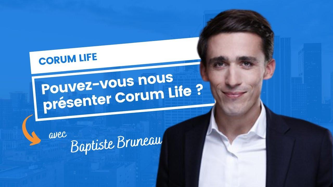 Pouvez-vous nous présenter Corum Life ?